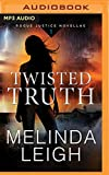 img - for Twisted Truth (Rogue Justice Novella) book / textbook / text book