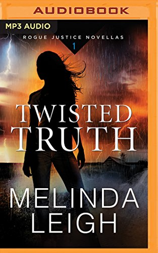 Twisted Truth (Rogue Justice Novella)