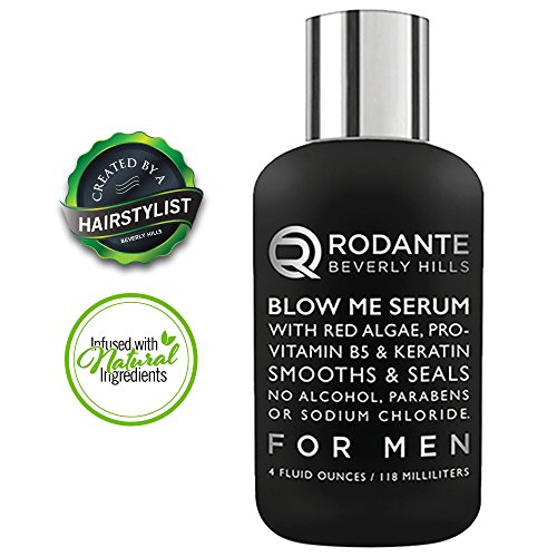 Rodante Keratin Natural Leave In Conditioner | Hair Styling Products Blow Me Serum for Men w/Red Algae | Pro Vitamin B5 | No Alcohol & Parabens Made in USA 4 oz.