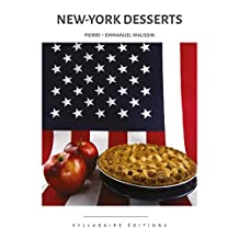 New-York Desserts (Collection cuisine et mets t. 8) (French Edition)