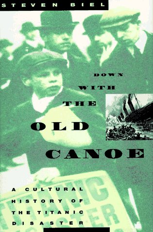 noe: A Cultural History of the Titanic Disaster ()