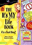 The It's MY Life Book (Young Women of Faith Library, Book 6)