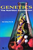 Genetics : The Nutrition Connection, DeBusk, Ruth M., 0880911956