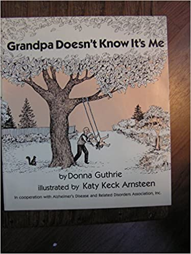 Book Grandpa Doesn't Know It's Me