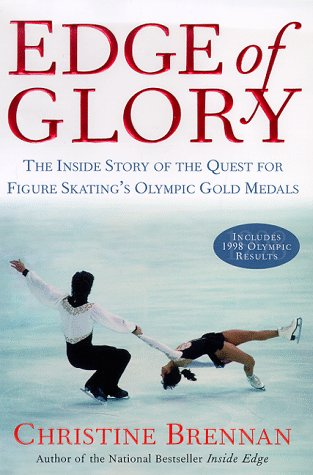 Edge of Glory: The Inside Story of the Quest for Figure Skating's Olympic Gold Medals pdf epub