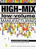 img - for High-Mix Low-Volume Manufacturing (Hewlett-Packard Professional Books) by R. Michael Mahoney (1997-03-06) book / textbook / text book