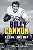 img - for Billy Cannon: A Long, Long Run book / textbook / text book