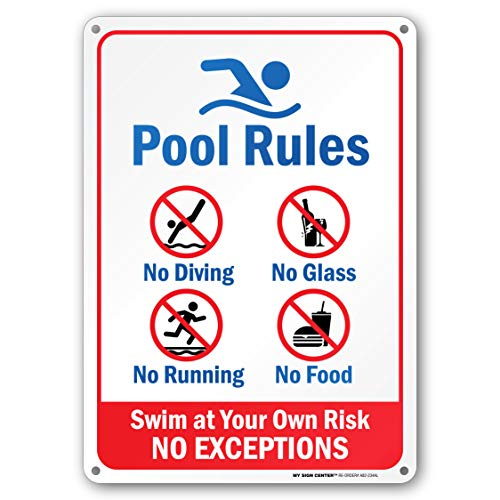 "Pool Rules - Swim at Your Own Risk Sign - 10""x14"" - .040 Rust Free Aluminum - Made in USA - UV Protected and Weatherproof - A82-234AL"