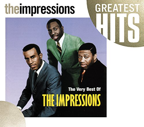 Very Best Of The Impressions, The (The Best Of The Impressions)