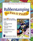Rubberstamping For Fun & Profit