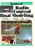 Basics of Radio Control Boat Modeling, John Finch, 0911295070