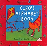 Cleo's Alphabet Book, Caroline Mockford and Stella Blackstone, 1846860466