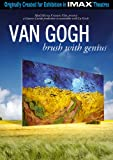 IMAX: Van Gogh: A Brush with Genius