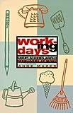 Working Days, Anne Mazer, 0892552247