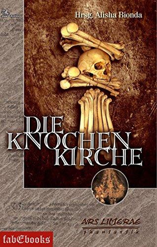 Die Knochenkirche: Ars Litterae (Fantasy) (German Edition)