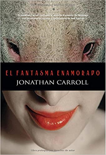 el fantasma enamorado de jonathan carrol
