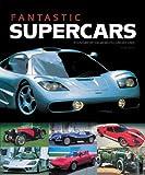 Fantastic Supercars, Serge Bellu, 184425111X