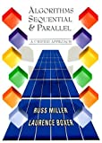 img - for Algorithms Sequential and Parallel: A Unified Approach by Russ Miller (1999-12-27) book / textbook / text book