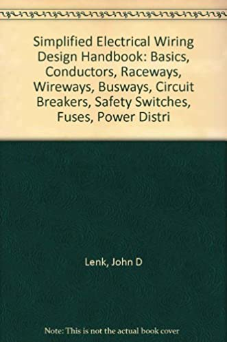 simplified electrical wiring design handbook basics conductors rh amazon com Industrial Wiring Books Electrical Books