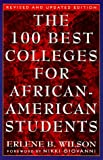 The 100 Best Colleges for African-American Students: Revised and Updated Edition