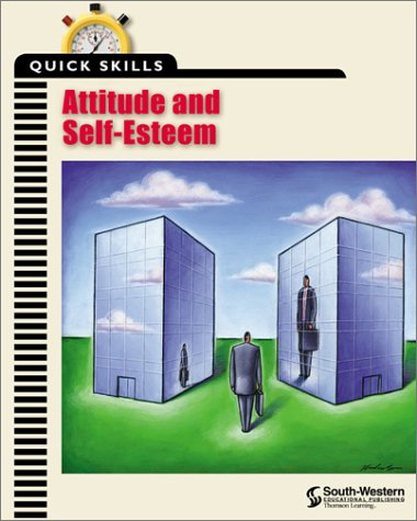 Quick Skills: Attitude & Self-Esteem
