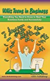 img - for Whiz Teens In Business (Whiz Biz Series Book 2) book / textbook / text book