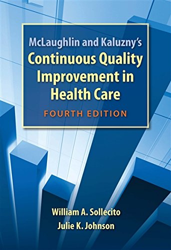 763781541 - McLaughlin and Kaluzny's Continuous Quality Improvement In Health Care