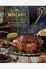 World of Warcraft: The Official Cookbook Hardcover