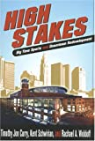 High Stakes : Big Time Sports and Downtown Redevelopment, Curry, Timothy J. and Schwirian, Kent P., 0814209637
