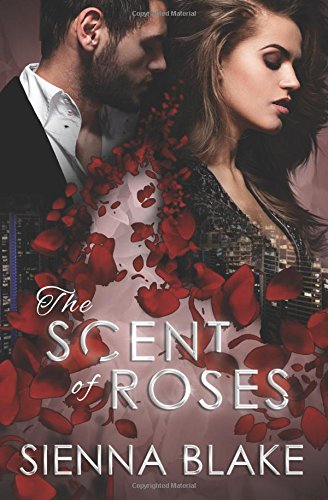 The Scent of Roses (Dark Romeo) (Volume 2) PDF