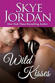 Wild Kisses (Wildwood) by [Jordan, Skye]