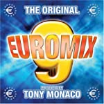 Euromix Volume 9 presented by Tony Mo...