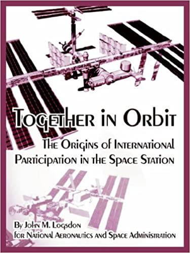 Together in Orbit: The Origins of International Participation in ...