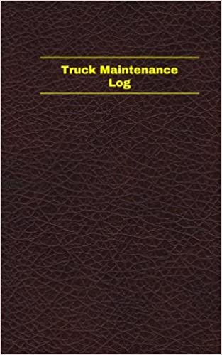 truck maintenance log logbook journal 96 pages 5 x 8 inches