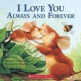 I Love You Always and Forever, Jonathan Emmett, 0545209587