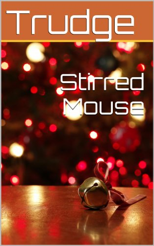 Stirred Mouse