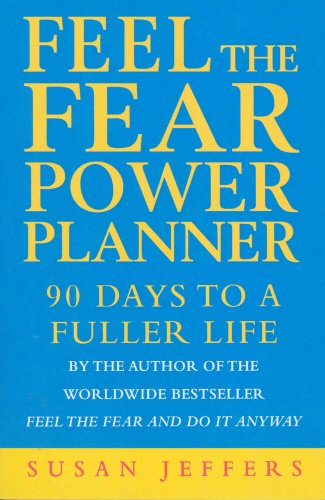 Download Feel The Fear Power Planner: 90 days to a fuller life ebook