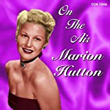 Marion Hutton: On the Air