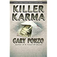 Killer Karma: A Dina Torres/Tommy Bracco Short Story