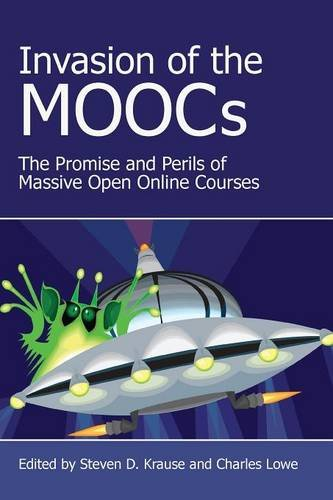 Download Invasion of the Moocs: The Promises and Perils of Massive Open Online Courses pdf epub