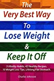Are you looking for a safe, healthy and natural way to lose weight and stay lean for life?      Before you do anything about weight loss, read this book first; you will be glad you did. The inside method, tips and advice will put you in the r...