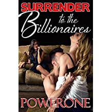 Surrender to the Billionaires