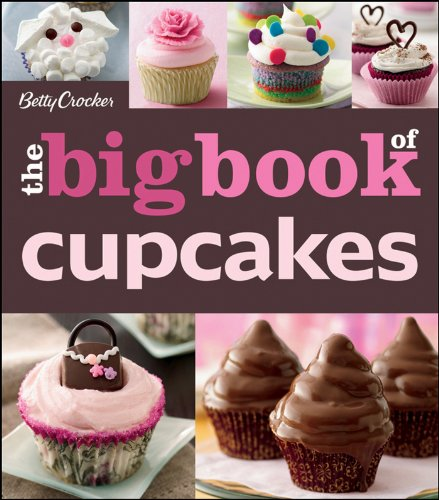 The Betty Crocker The Big Book of Cupcakes (Betty Crocker Big Book 1)