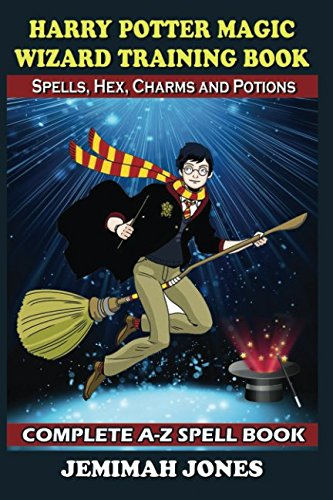 Harry Potter Magic Wizard Training Book with Spells, Hex, Charms and Potions PDF