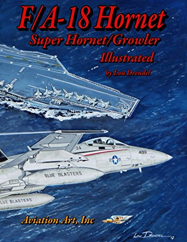 F/A-18 Hornet-Super Hornet Illustrated (The Illustrated Series)