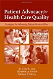 Patient Advocacy for Health Care Quality, Jo Anne L. Earp and Elizabeth A. French, 0763749613