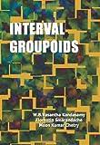 Interval Groupoids, Vasantha Kandasamy, W. B. and Smarandache, Florentin, 1599731258