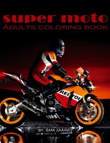 Super Moto: Adults Coloring Book