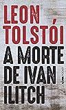 A Morte de Ivan Ilitch (Portuguese Edition)