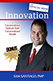 The Official Book of Innovation, Sam Santiago, 0578081911